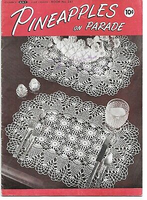 Vintage Leaflet #241 Pineapples on Parade Crochet Patterns -1948