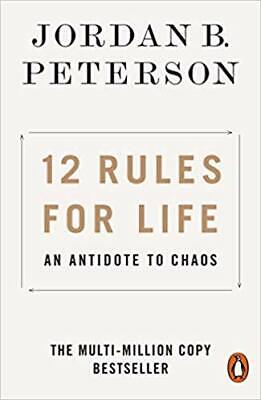 12 Rules for Life: An Antidote to Chaos **Paperback**