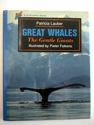 Great Whales: The Gentle Giants (Redfeather Books)