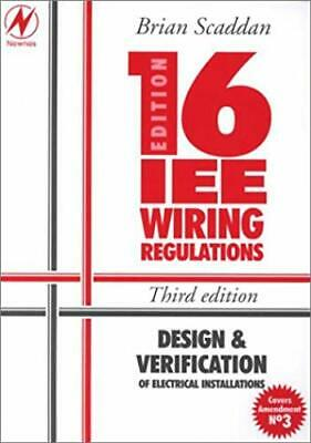 IEE 16th Edition Wiring Regulations: Design and Verification