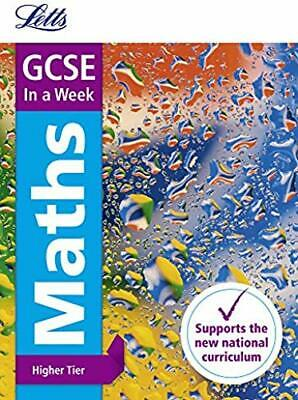 GCSE Maths Higher In a Week (Letts GCSE 9-1 Revision Success)