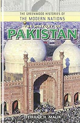 The History of Pakistan (Greenwood Histories of the Modern Nations)