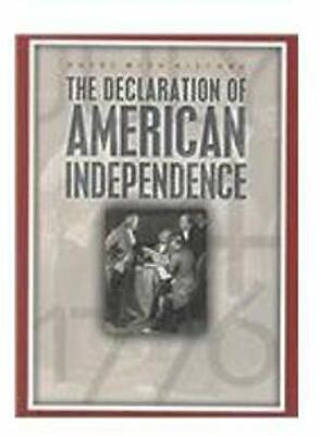The Declaration of American Independence: July 4, 1776 (Dates with History)
