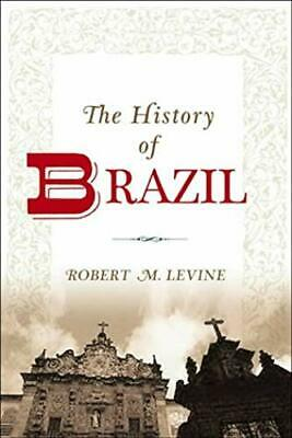 History Of Brazil (Greenwood Histories of the Modern Nations (Paperback))