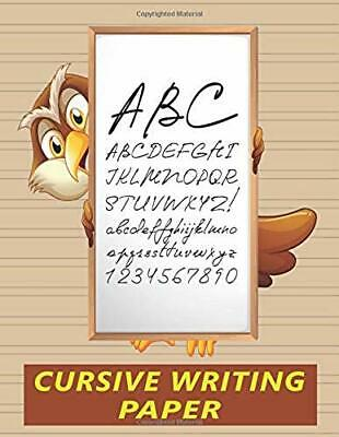Cursive Writing Paper: Handwriting Practice Workbook for Kids - Owl (Blank Cursi