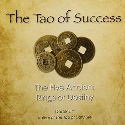 Tao Of Success : The Five Ancient Rings of Destiny