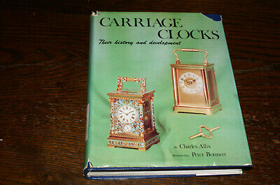 Carriage Clocks Their History And Development By Charles Allix