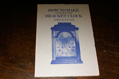How To Make An English Style Bracket Clock By John Tyler