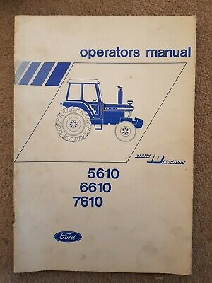 Ford 5610 6610 7610 Tractor Operators Manual 1981