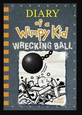 Wrecking Ball (Diary of a Wimpy Kid Book 14) By Jeff Kinney 2019🔥[P.D.F]🔥✅