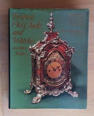 Britten's Old Clocks and Watches & their Makers (8th Edition 1975) 0413287009