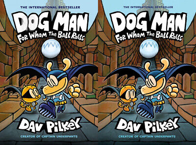 Dog Man: For Whom the Ball Rolls: From Creator of Captain Underpants...