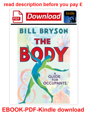 The Body A Guide for Occupants by Bill Bryson ( P.D.F + audio book )