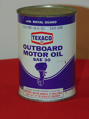 Vintage Texaco Outboard Motor Oil Sae 30 With Royal Guard Pint Can Unopened