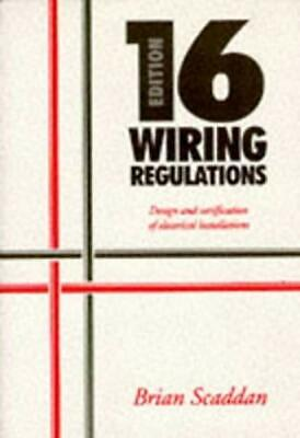 IEE Wiring Regulations: Design and verification of electrical installations