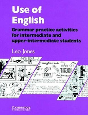 Use of English: Grammar Practice Activities for Intermediate and Upper-intermedi