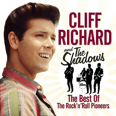 Cliff Richard and the Shadows - The Best of The Rock and Roll Pioneers