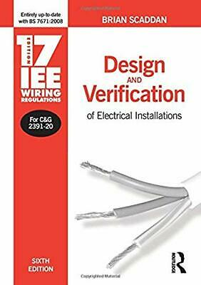 17th Edition IEE Wiring Regulations: Design and Verification of Electrical Insta