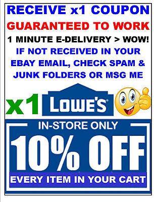 Lowes 10% OFF x1Coupon SAVINGS - Lowe's IN STORE ONLY - FAST-E-Delivery. SAVE$