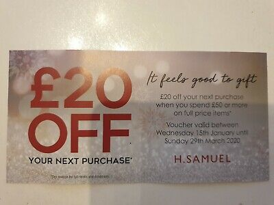 H samuel voucher £20 off valid 15th Jan20 to 29th Mar 20 when you spend £50 or m