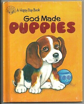 Children's Happy Day Book ~ GOD MADE PUPPIES