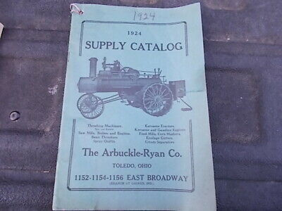 1924 The Arbuckle Ryan Supply Catalog Steam Tractor Thresher Oiler Water Pump