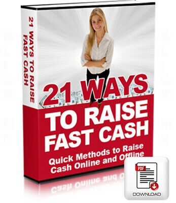 21 Ways To Raise Fast Cash, PDF eBook Incl Free Shipping! + Free Bonus eBooks