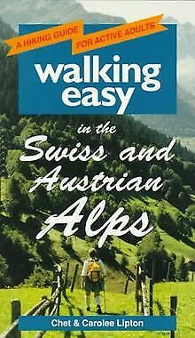 Walking Easy in the Swiss and Austrian Alps by Lipton... | Book | condition good