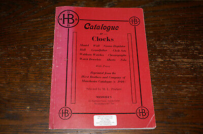 Catalogue Of Clocks  Reprinted From The Hirst Brothers And Company Of Manchester