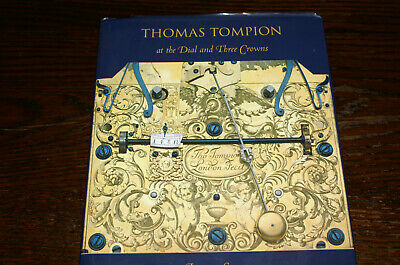 Thomas Tompion At The Dial And Three Crowns By Jeremy Evans