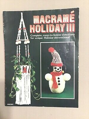 Macrame Holiday III. Vintage 1979, macrame pattern book