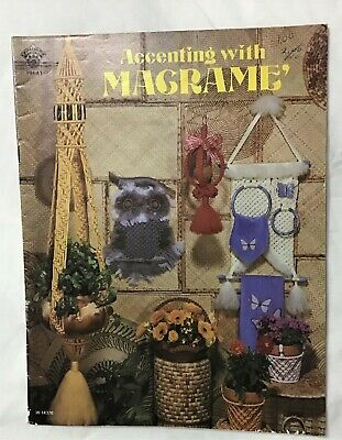 Accenting with Macrame, Vintage Pattern Book, 1979