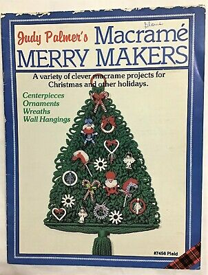 Judy Palmer's Macrame Merry Makers, Vintage Pattern Book, 1981