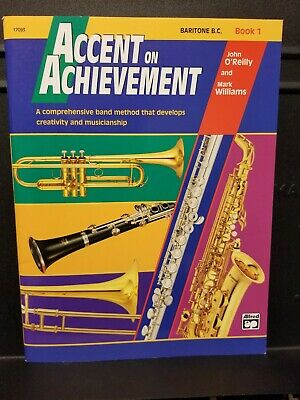 Accent on Achievement, Baritone B.C. Book 1, Band Method Book, O'Reilly Williams