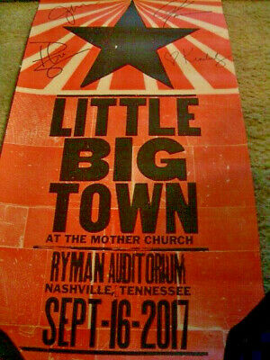 2017 Little Big Town Ryman Autographed September Hatch Poster LAST ONE!!