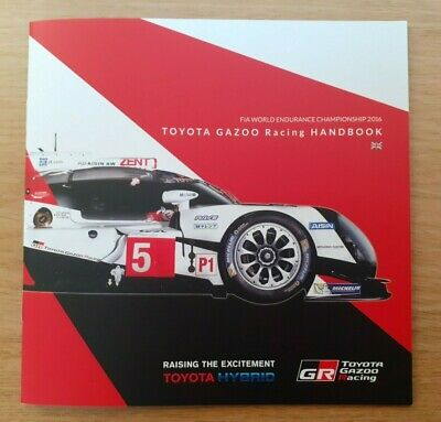 2016 Le Mans 24 Hours Toyota Gazoo Racing Media Information Booklet