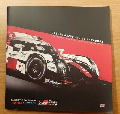 2017 Le Mans 24 Hours Toyota Gazoo Racing Media Information Booklet