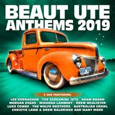 BEAUT UTE ANTHEMS 2019 - NEW SEALED 2 CD - kernaghan brand forde collins combs
