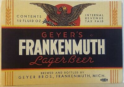 IRTP Geyer's Frankenmuth Lager Beer Label - Framkenmuth, Michigan NOS - Tax Paid