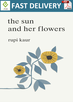 The Sun and Her Flowers by Rupi Kaur (PDF, EPUB)