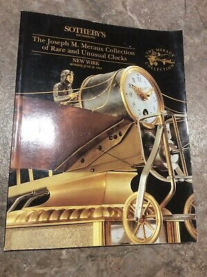 The Joseph M. Meraux Collection Of Rare & Unusual Clocks Sothebys Catalogue 1993