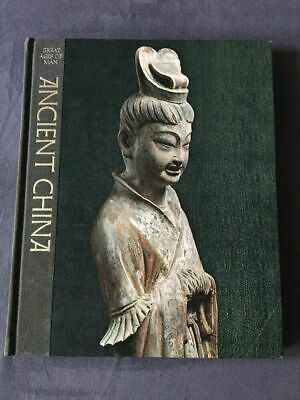 Great Ages of Man Ancient China Edward H. Schafer & Time Life Books