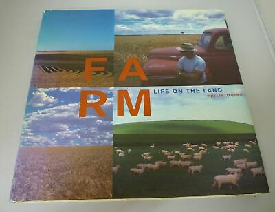 Farm Life on the Land Philip Quirk  1997 HB (D1)