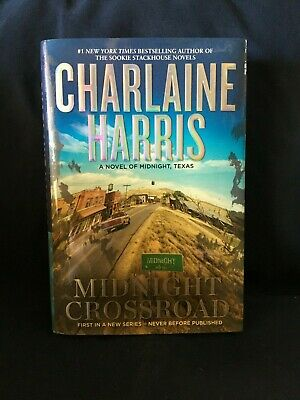 Midnight Crossroad by Charlene Harris Hardcover 2014 First Edition