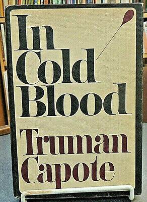 In Cold Blood Murder Hardcover Stated 1st Edition True Crime {Truman Capote}