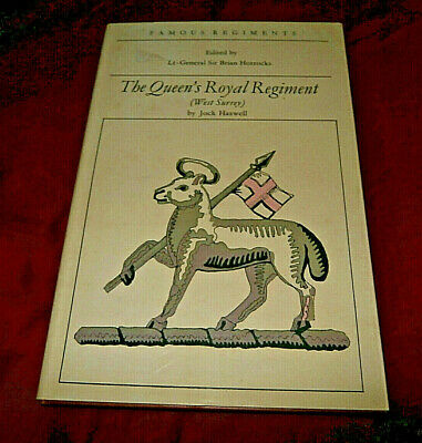 THE QUEEN'S ROYAL REGIMENT. Jock Haswell. 1967. Illustrated. HB.DW. Very Good.