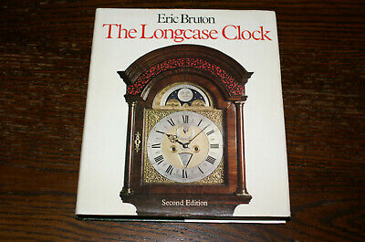 The Longcase Clock By Eric Bruton Second Revised Edition