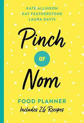 Pinch of Nom Food Planner - Paperback - Includes 26 New Recipes
