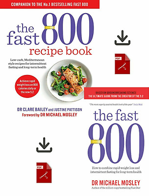 The Fast 800 + Fast 800 Recipe Book by Dr Michael Mosley PDF + EPUB