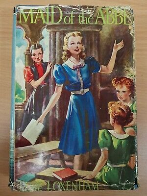 Maid of the Abbey. By Oxenham, Elsie J., Book 1955 (Rowcroft Hospice)